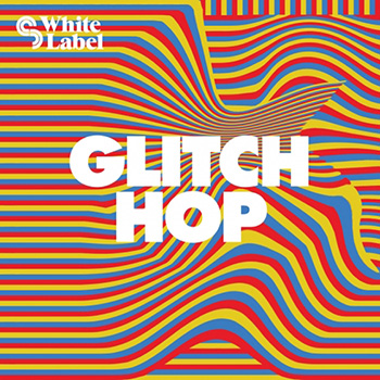 Сэмплы SM White Label - Glitch Hop