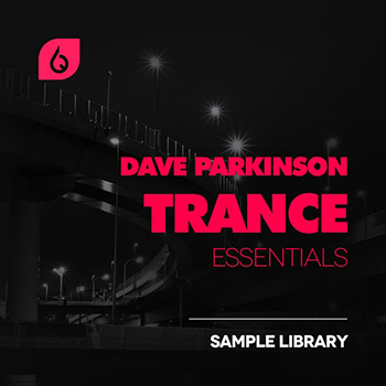Сэмплы Freshly Squeezed Sample Dave Parkinson Trance Essentials