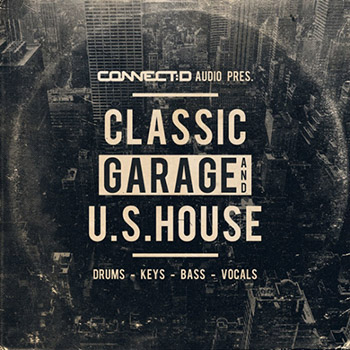 Сэмплы CONNECTD Audio Classic Garage And U.S House