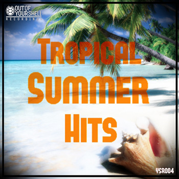 Сэмплы Out Of Your Shell Sounds Tropical Summer Hits
