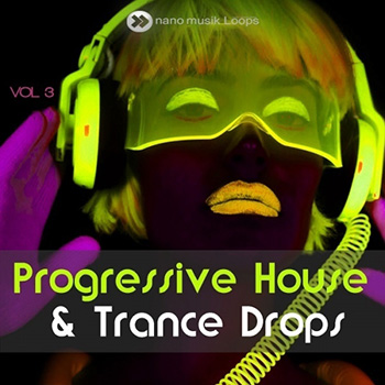 Сэмплы Nano Musik Loops Progressive House And Trance Drops Vol 3