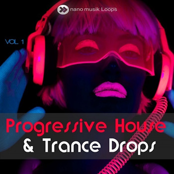 Сэмплы Nano Musik Loops Progressive House And Trance Drops Vol 1