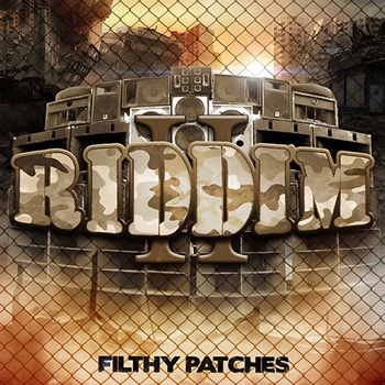 Сэмплы Filthy Patches RIDDIM II