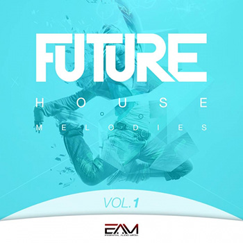 Сэмплы Essential Audio Media Future House Melodies Vol.1