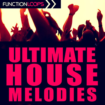 Сэмплы Function Loops Ultimate House Melodies