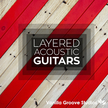 Сэмплы гитары - Vanilla Groove Studios Layered Acoustic Guitars Vol.1