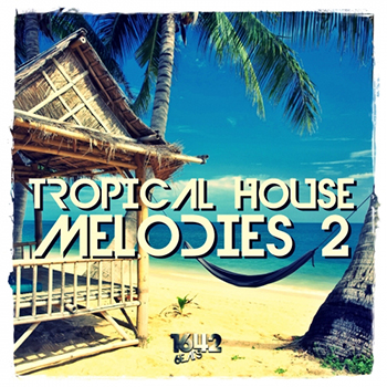 Сэмплы 1642 Beats Tropical House Melodies 2