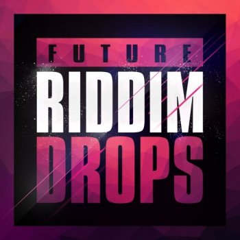 Сэмплы Mainroom Warehouse Future Riddim Drops