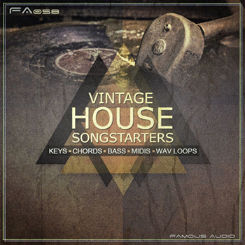 Сэмплы Famous Audio Vintage House Songstarters