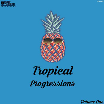 Сэмплы Out of Your Shell Tropical Progressions