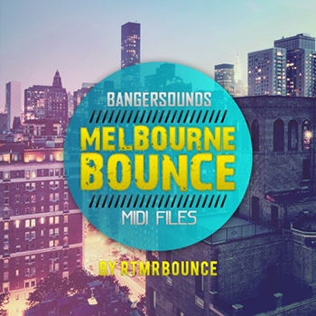 MIDI файлы - Banger Music Records Melbourne Bounce MIDI Drops
