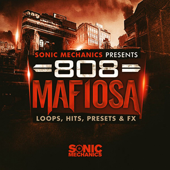 Сэмплы Sonic Mechanics 808 Mafiosa