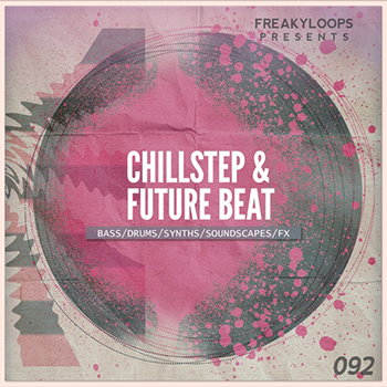 Сэмплы Freaky Loops Chillstep and Future Beat