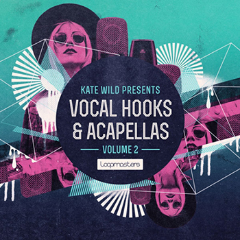 Сэмплы вокала - Loopmasters Kate Wild Vocal Hooks and Acapellas Vol.2