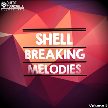 Сэмплы Out Of Your Shell Sounds Shell Breaking Melodies Vol 2