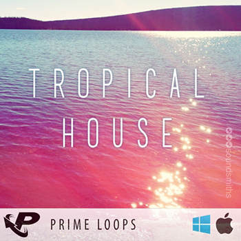 Сэмплы Prime Loops - Tropical House