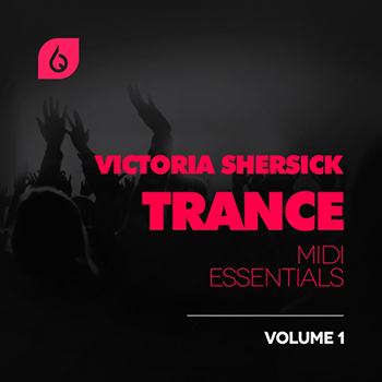 Сэмплы Freshly Squeezed Samples - Victoria Shersick Trance MIDI Essentials Vol. 1