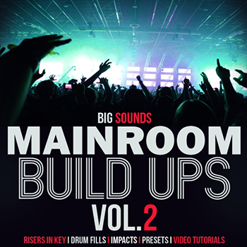 Сэмплы эффектов - Big Sounds Mainroom Build Ups Vol.2