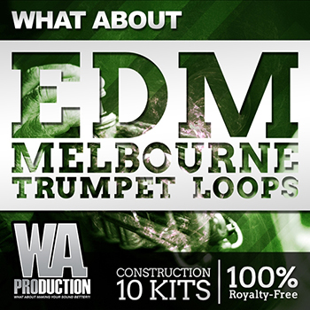 Сэмплы WA Production What About EDM Melbourne Trumpet Loops