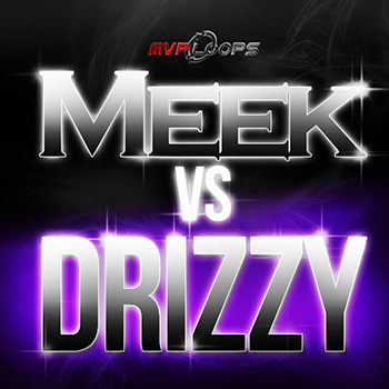 Сэмплы MVP Loops - Meek Vs Drizzy