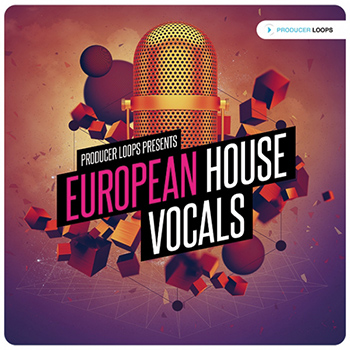 Сэмплы Producer Loops - European House Vocals Vol 1