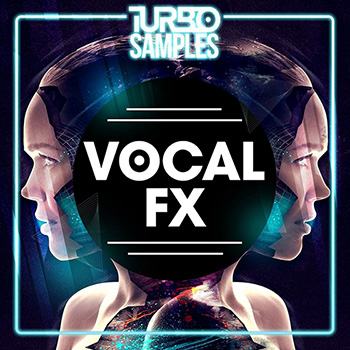 Сэмплы Turbo Samples - Vocal FX