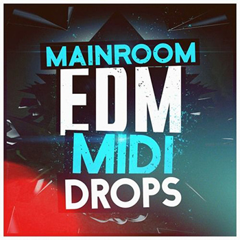 MIDI файлы - Mainroom Warehouse Mainroom EDM MIDI Drops