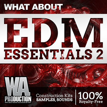 Сэмплы WA Production What About EDM Essentials 2