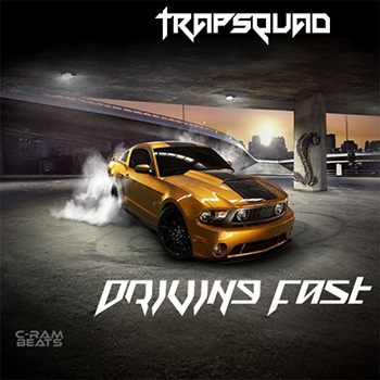 Сэмплы TrapSquad - Driving Fast