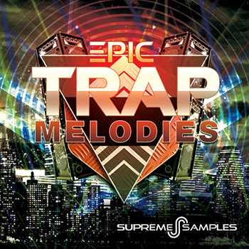 Сэмплы Supreme Samples Epic Trap Melodies