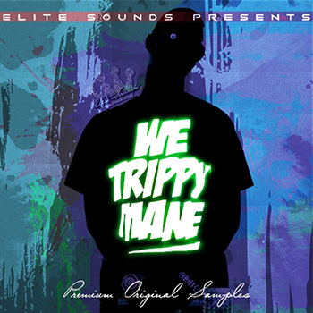 Сэмплы Elite Sounds - We Trippy Mane!