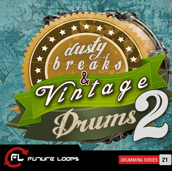Сэмплы ударных - Future Loops - Dusty Breaks and Vintage Drums 2
