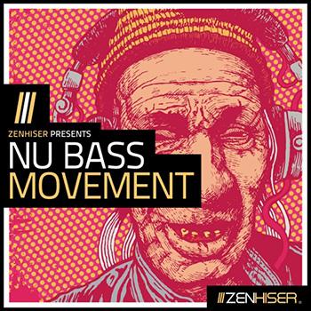 Сэмплы Zenhiser Nu Bass Movement