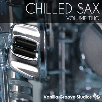 Сэмплы саксофона - Vanilla Groove Studios Chilled Sax Vol 2