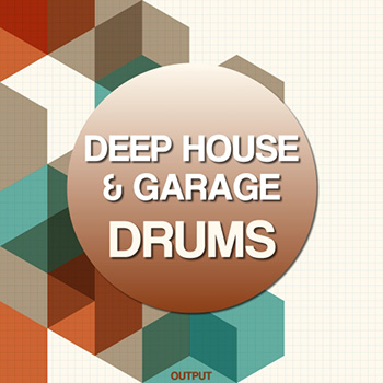 Сэмплы Output - Deep House and Garage Drums