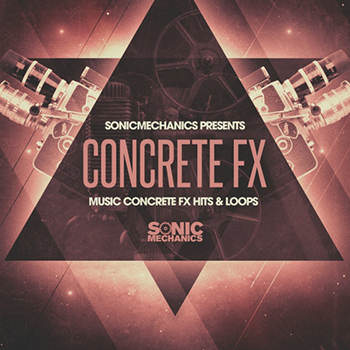Сэмплы эффектов - Sonic Mechanics - Music Concrete FX