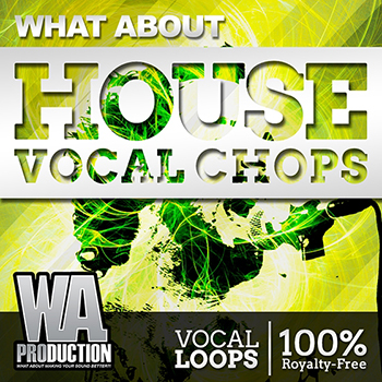 Сэмплы WA Production What About House Vocal Chops
