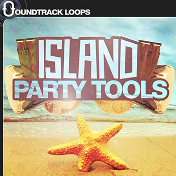 Сэмплы Soundtrack Loops Island Party Tools