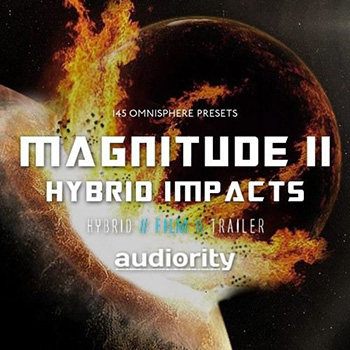 Пресеты Audiority Magnitude II Hybrid Impacts For Omnisphere 2