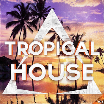 Сэмплы Triad Sounds - Tropical House