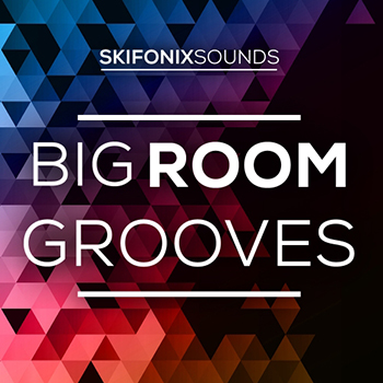 Сэмплы Skifonix Sounds - Big Room Grooves