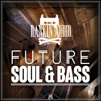 Сэмплы Rankin Audio - Future Soul and Bass