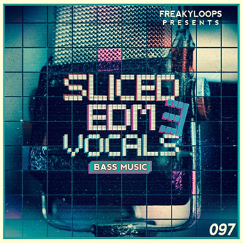 Сэмплы Freaky Loops - Sliced EDM Vocals Vol. 3