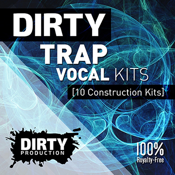 Сэмплы Dirty Production Dirty Trap Vocal Kits