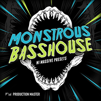 Пресеты Production Master Monstrous Bass House for Massive