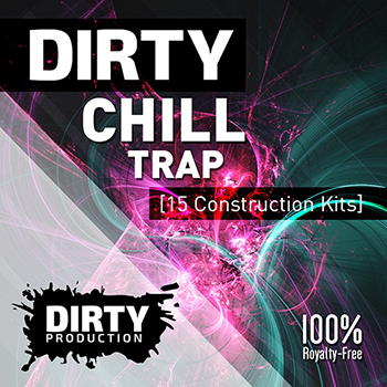 Сэмплы Dirty Production Dirty Chill Trap Kits