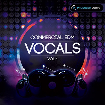 Сэмплы Producer Loops - Commercial EDM Vocals Vol 1