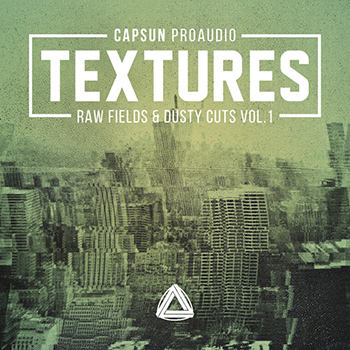 Сэмплы CAPSUN ProAudio - Textures – Raw Fields and Dusty Cuts Vol. 1
