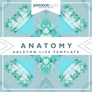 Проект Komodor Audio - Anatomy Project Ableton Live Template