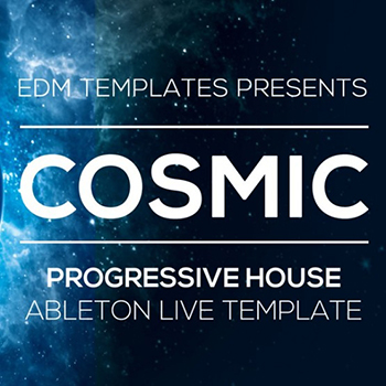 Edm templates cosmic progressive house ableton live for Progressive house classics